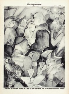 """Carnival Comment - """"A pity I'm divorced already – if I'm not betraying a man, I can't honestly make another happy."""" Jeanne Mammen in Ulk, February 28, 1930."""