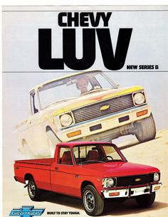 Chevrolet(ISUZU built) LUV truck - I know LUV stood for Light Utility Vehicle but I still hated the moniker . nice little truck though Lifted Chevy Trucks, Chevrolet Trucks, Gmc Trucks, 1957 Chevrolet, Chevy Pickups, Diesel Trucks, Chevrolet Impala, Mini Trucks, Cool Trucks