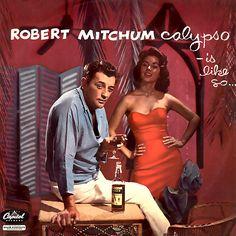 Robert Mitchum Calypso?