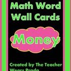 Here are some money cards for your math word wall! Touch math word wall cards are also included if you use that in your classroom!  These word wa...