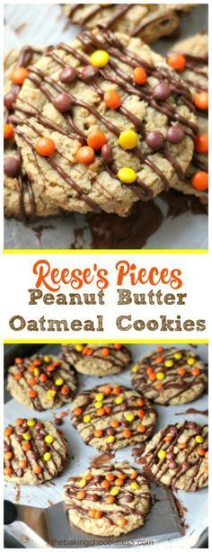 Reese's Pieces Peanut Butter Oatmeal Cookies via @https://www.pinterest.com/BaknChocolaTess/