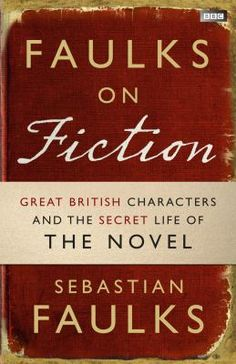 "Our favourite novelists make something thrilling out of the recognisable. They make real a story that, however unlike our own life it might seem, can reach the humanity common to us all -- that is the magic of the novel. ""Faulks on fiction"" takes a look at the British novel through its human characters -- the heroes, lovers, snobs and villains."