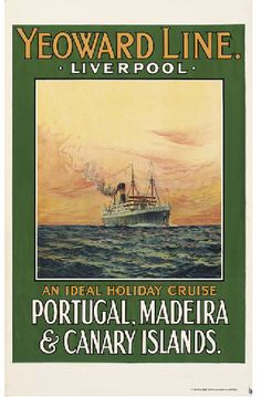 Yeoward Line, Liverpool - An ideal holiday cruise - Portugal, Madeira &…