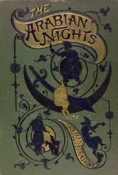 The Arabian nights' Entertainments with One Hundred and Fifty original illustrations drawn by Thomas B. Dalziel. London Glasgow and New York.