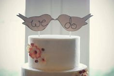 "clean and simple cake. ""we do"" or ""love birds"" or ""birds of a feather"" or ""love nest"" or ""mr. and mrs."" or ""heather and billy"" or..."