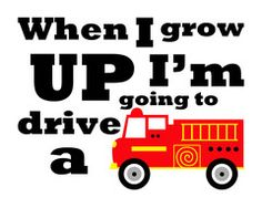 Kids Printable Wall Art | These Bare Walls | When I Grow Up I'm Going To Drive a Fire Truck | Fire Truck theme | Fire Truck Room