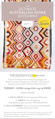 #TDFnewlook  http://thedesignfiles.net/2012/07/the-ultimate-australian-home-giveaway-day-2-loom-rugs/