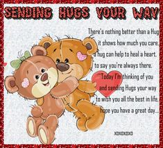 Hug Day Images, Teddy Bear Hug, Up Quotes, Qoutes, Cute Hug, Thank You Wishes, Cute Good Morning Quotes, Tight Hug, Im Thinking About You