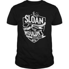 Its A Sloan Thing You Wouldnt Understand