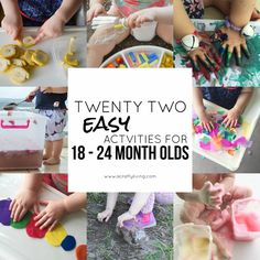 Toddlers can be the hardest to entertain; here's 22 easy activities for 18 - 24 month olds to keep them busy and learning through play!