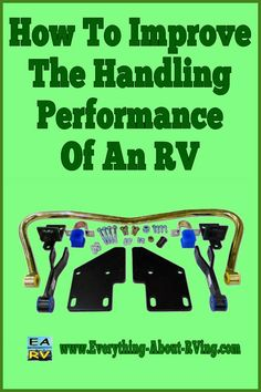 Here is our answer to: How To Improve The Handling Performance Of An RV. The first thing I would do is. Read More: www.everything-ab. Rv Camping Tips, Camping Humor, Camping Supplies, Camping Ideas, Camping Recipes, Rv Homes, Motor Homes, Rv Upgrades, First Time Camping