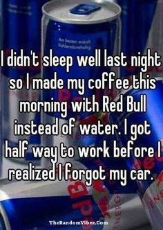 Redbull and coffee funny quotes quote jokes morning sleep lol funny quote funny quotes humor morning humor Funny Shit, Haha Funny, Funny Stuff, Funny Work, Fun Funny, Funny Posts, Funny Quotes, Funny Memes, Humor Quotes