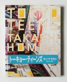 Tokyo Teens: Takashi Homma | ホンマタカシ