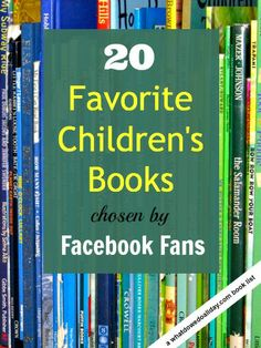 Favorite picture and chapter books chosen by facebook fans of the blog whatdowedoallday.com
