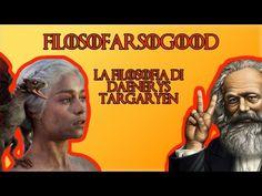FiloSoFarSoGood - La filosofia di Daenerys Targaryen