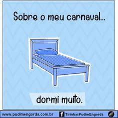 Tirinha: Pós Carnaval    por Jéssica Natasha Cazal | Pudim Engorda       - http://modatrade.com.br/tirinha-p-s-carnaval