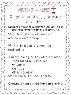 Tonya's Treats for Teachers: Here is my division project. They will use chart paper. Each student will get one division fact. They have to follow the instructions on the paper and complete a poster.