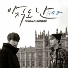 "Super Junior's Donghae and Eunhyuk releases Music Video ""Still You"" (아직도 난) #SM"