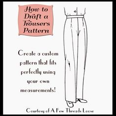 Pant's drafting tutorial. Will try this. The muslin looks great!