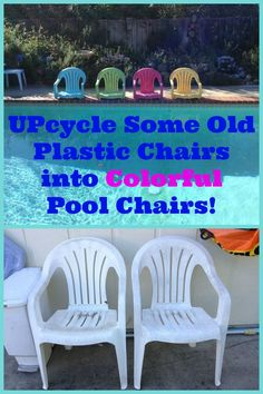 Grab some old plastic chairs and upcycle them into colorful and fabulous pool chairs!