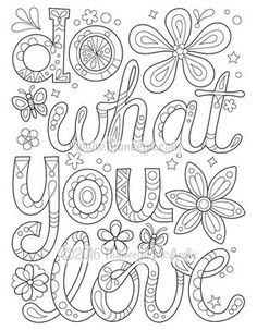 Do What You Love Coloring Page By Thaneeya McArdle From More Good Vibes Book