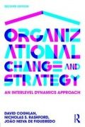 Organizations change, usually driven by strategies, yet strategic management and organizational change are generally understood as separate domains in the business world. This book integrates the behavioural dynamics of learning, change and strategy at and across individual, team, interdepartmental, group and organizational levels. This new edition emphasizes what can be done in organizations to enable strategy to be effective and to help organizations to change and learn.