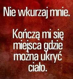 Nie wkurzaj mnie True Quotes, Funny Quotes, Funny Memes, Weekend Humor, Wtf Funny, Sarcasm, Quotations, Inspirational Quotes, Psychology