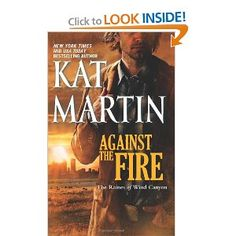 Against the Fire (The Raines of Wind Canyon): Kat Martin