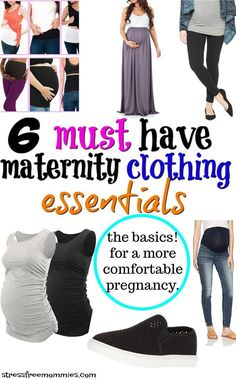 6 must have maternity clothing essentials for a comfortable pregnancy.