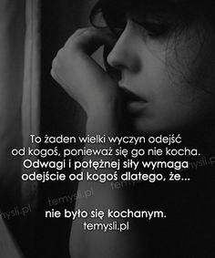 TeMysli.pl - Inspirujące myśli, cytaty, demotywatory, teksty, ekartki, sentencje Life Without You, Yin Yang, Word Art, Qoutes, Thats Not My, Nostalgia, My Life, Thoughts, Woman
