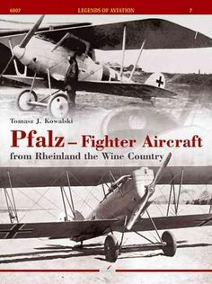 Pfalz - Fighter Aircraft: From Rheinland the
