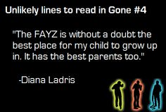The one thing that has never happened in the FAYZ:  increase by one. Caine, Diana! What did you do?