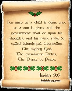 For into us a child is born and his name shall be called Wonderful . . .