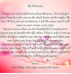 My princess. love the king who wipes away your tears Christian Life, Christian Quotes, Bible Scriptures, Bible Quotes, Gods Princess, God First, Daughter Of God, Gods Grace, Gods Promises