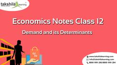 economics notes b com Ib economics notes on 12 demand  demand the law of demand demand: is the total amount of goods and services that consumers are willing and able to purchase at a.