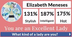 What kind of a lady are you?