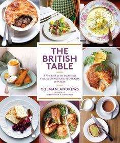 The British Table: A New Look at the Traditional Cooking of England, Scotland, and Wales celebrates the best of British cuisine old and new. Drawing on...