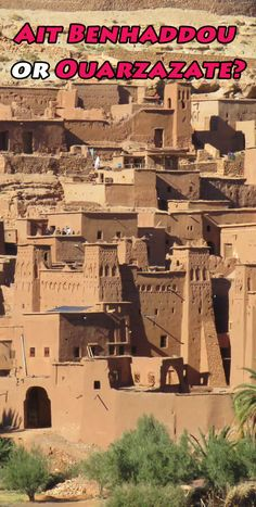 Ait Benhaddou or Ouarzazate? Where to stay and how much time to spend  #aitbenhaddou #ouarzazate #morocco