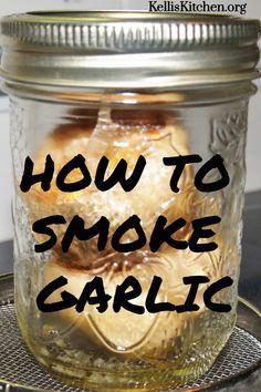 How To Smoke Garlic - Kelli's Kitchen Smoker Grill Recipes, Smoker Cooking, Grilling Recipes, Grilling Art, Traeger Recipes, Smoked Meat Recipes, Venison Recipes, Smoked Pork, Rib Recipes