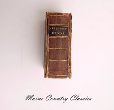 Antique 1845 Tiny Miniature Hymnal Book A COLLECTION OF HYMNS Methodist Church