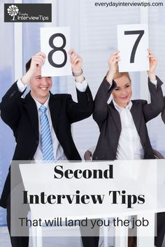 Top 10 2nd Interview Tips http://www.everydayinterviewtips.com/second-interview-tips/