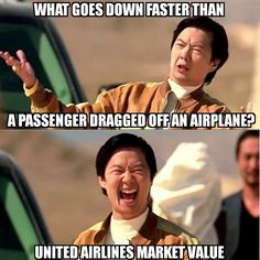 6ec777dbd1ff362ac192e1c9498ec30d united airlines meme fly 10 of the funniest reactions to united airlines violently,Fly Down Meme
