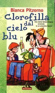 Clorofilla dal cielo blu (Bianca Pitzorno)