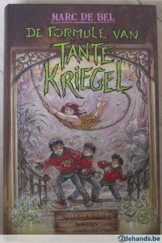 De formule van Tante Kriegel - Marc de Bel en illustrator Jan Bosschaert