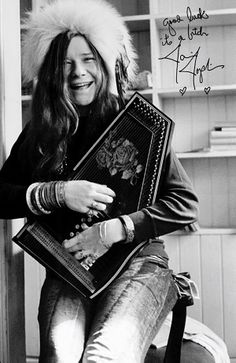 Janis Joplin! A woman of great inspiration. Her songs are always great while driving or if one needs a pick me up.