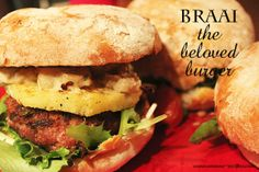 Braai, the beloved burger Hamburger, Sandwiches, Vegan, Chicken, Ethnic Recipes, Party, Food, Thanks, You're Welcome