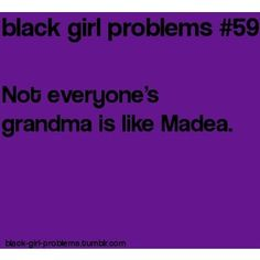 black-girl-problems.tumblr - Google Search