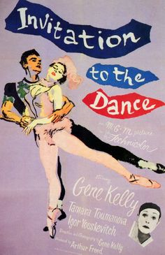Invitation to the Dance (MGM, One Sheet X Musical. Starring Gene Kelly, Belita, - Available at Sunday Internet Movie Poster. Gene Kelly, Andre Previn, Sinbad The Sailor, Animated Cartoon Characters, Dance Movies, Ballet Companies, Cinema, Dance Academy, Movies