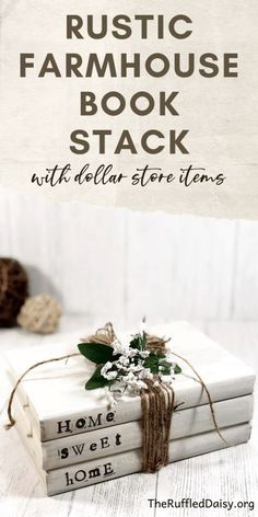 Dollar Store Home Sweet Home Farmhouse Book Stack - Farmhouse Books, Cool Diy Projects, Outdoor Projects, Craft Projects, Stack Of Books, Adult Crafts, Crafts For Kids, Dollar Stores, Home Crafts