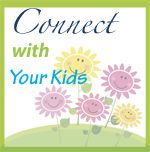 simple ideas to connect with your kids